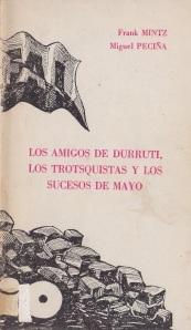 Los Amigos Durruti, Los Trotsquistas y los sucesos de Mayo